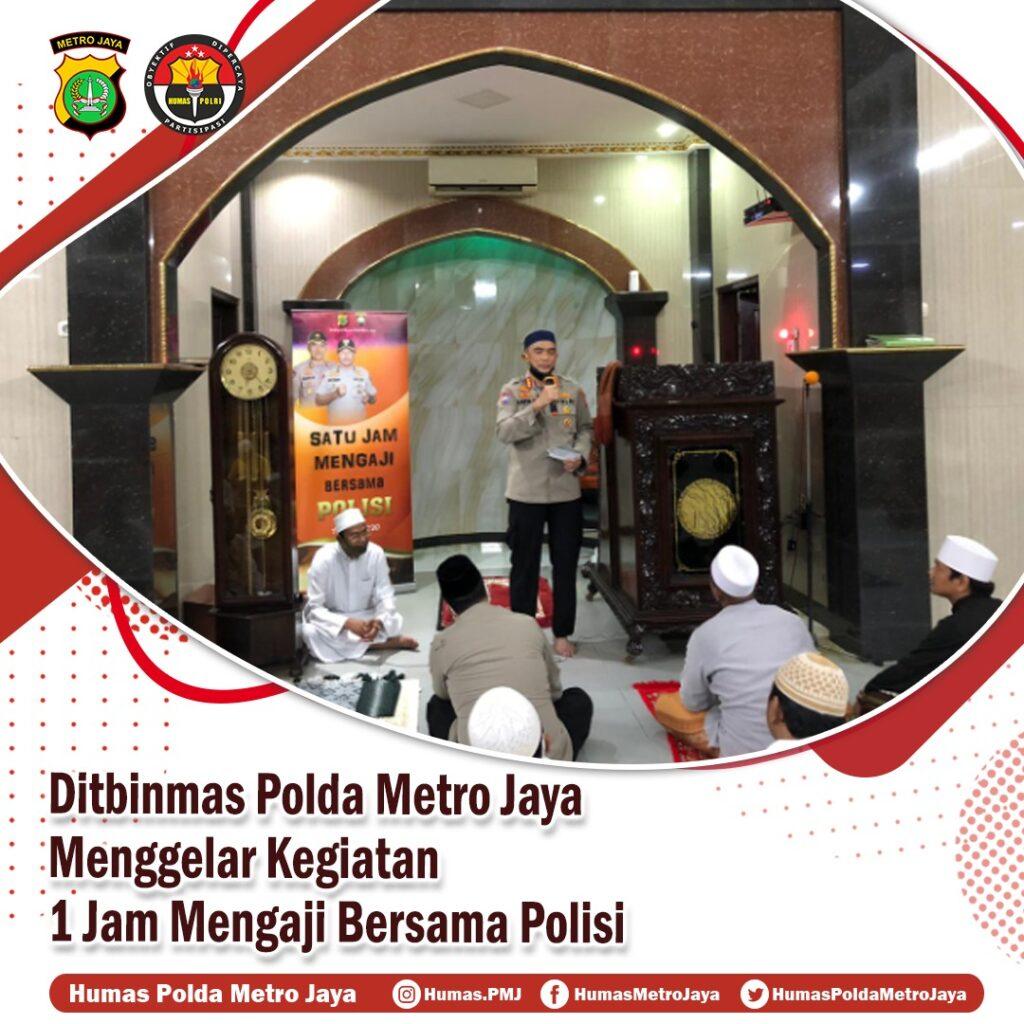 Ditbinmas Polda Metro Jaya menggelar kegiatan 1 Jam Mengaji Bersama Polri