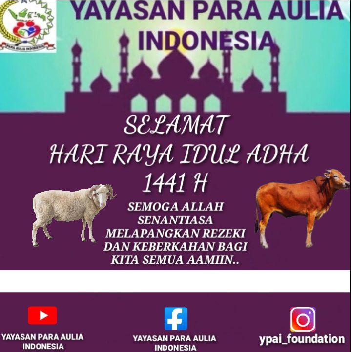 Yayasan Para Aulia Indonesia Mengucapkan Selamat Hari Raya Idul Adha 1441 H